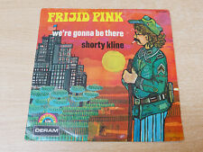 """EX-/EX- !! Frijid Pink/We're Gonna Be There/1971 Deram 7"""" Single/French"""