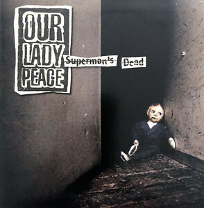 Our Lady Peace CD Single Superman's Dead - Europe (VG+/EX)