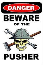 "*Aluminum* Danger Beware Of The Pusher  Man Cave 8""x12"" Metal Novelty Sign S208"