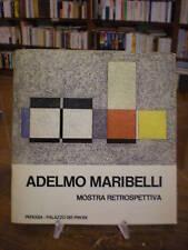 (ARTE-PITTURA) ADELMO MARIBELLI. MOSTRA RETROSPETTIVA