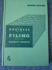 Business Filing by E.D. Bassett & Peter L. Agnew (Second Edition-Copyright 1955)