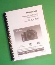 LASER PRINTED Panasonic DMC-L10K Lumix Camera 160 Page Owners Manual Guide