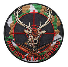 Deer Hunting Is In My Blood Embroidered Iron On Patch - Hunter Rifle Buck 046-S