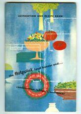 Vintage 1956 HOTPOINT Food FREEZER & REFRIGERATOR Instruction & Recipe Book!