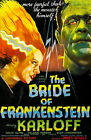 Bride of Frankenstein Boris Karloff Vintage 11 x 17 High Quality Poster