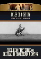 Louis l'Amour's Tales of Destiny : The Rider of Lost Creek and the Trail to Pea