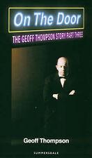 Geoff Thompson Story: Pt. 3: On the Door by Geoff Thompson (Hardback, 1999)