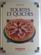 TOURTES ET QUICHES 1991 MARIE SANNER RECETTE MENU CUISINE TOUT REUSSIR