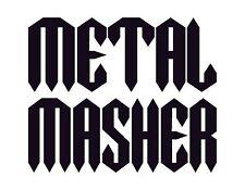"METAL MASHER Vinyl Decal Sticker BLACK 4"" 4X4 MOAB FOUR WHEELING TRUCK CLIMB JDM"