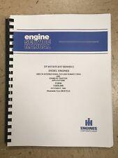International Dresser 330 340 560 Engine Service Manual Loader DT817 IH
