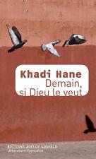 DEMAIN   SI   DIEU   LE   VEUT *** Khadi Hane