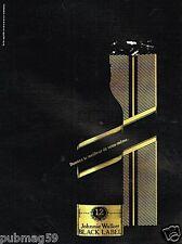 Publicité Advertising 1989 Scotch Whisky Johnnie Walker black Label