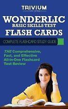 Wonderlic Basic Skills Test Flash Cards : Complete Flash Card Study Guide...