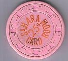 Sahara Hotel 25¢ Card Room Cent Sign Full Casino Chip Las Vegas Nevada