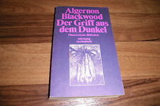Algernon Blackwood -- GRIFF aus dem DUNKEL // Phantastische Bibliothek 28 / 1979