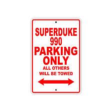 KTM SUPERDUKE 990 Parking Only Towed Motorcycle Bike Chopper Aluminum Sign