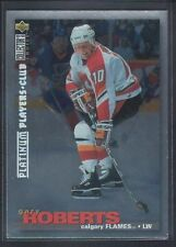 GARY ROBERTS 1995/96 UD COLLECTOR'S CHOICE PLAYERS CLUB PLATINUM FLAMES SP RARE