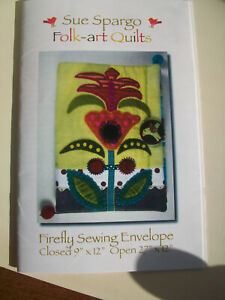 Sue Spargo Firefly Sewing Envelope folk art hand quilting and embroidery pattern