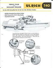 Equipment Data Sheet - Ulrich T40 Filler Spreader Cat 12 14 112 Grader (E5332)