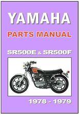 YAMAHA Parts Manual SR500 SR500E 1978 & SR500F 1979 Replacement Spares Catalog