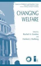 Issues in Children's and Families' Lives Ser.: Changing Welfare 2 (2003,...