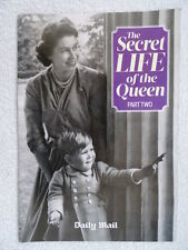 The Secret Life of The Queen Part 2. Daily Mail Souvenir Magazine. Royalty UK.