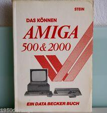 AMIGA/Commodore Buch: Das können AMIGA 500 & A2000 ein Data Becker Buch#