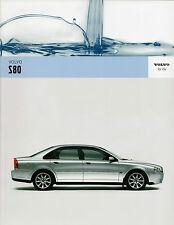 Volvo S80 2005-06 UK Market Sales Brochure 2.4 2.0T 2.5T T6 D5 Executive SE Lux