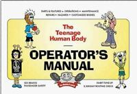 NEW - The Teenage Human Body Operator's Manual