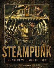 Steampunk: The Art of Victorian Futurism, Jay Strongman, Good Book