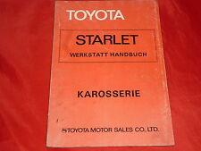 TOYOTA Starlet P6 Werkstatt Handbuch Karosserie von 1978