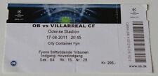 Ticket for collectors CL Odense BK Villarreal CF 2011 Denmark Spain