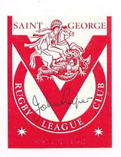 "JOHN RAPER ~ RUGBY LEAGUE ""IMMORTAL"" ~ HAND SIGNED LABEL~ St GEORGE RLC"