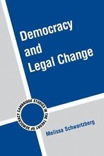 Democracy And Legal Change (cambridge Studies In The Theory Of Democracy): By...