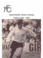 JIM CONWAY FULHAM 1966 - 1976 ORIGINAL HAND SIGNED PICTURE CUTTING