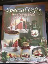 """DEBBIE TOEWS: """"SPECIAL GIFTS FROM DEBBIE TOEWS 2""""  -PUBLISHED 2003 -BRAND NEW!"""