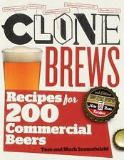 CloneBrews : Recipes for 200 Brand-Name Beers by Tess and Mark Szamatulski,...