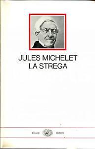 1971 Jules MICHELET La strega Ed. Einaudi TORINO