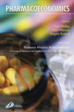 Pharmacoeconomics by Angela Boland, Alan Haycox and Tom Walley (2004, Paperback)