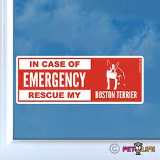 In Case of Emergency Rescue My Boston Terrier Sticker Die Cut Vinyl - dog safety