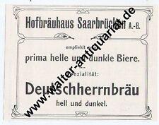 Hofbräuhaus Saarbrücken Werbeanzeige von 1912 Reklame Saarland Bier Brauerei...