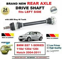 FOR BMW E87 118d 120d 120i Hatch 2004-2011 BRAND NEW REAR AXLE LEFT DRIVESHAFT