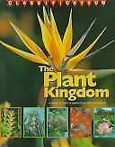 Plant Kingdom: A Guide to Plant Classification and Biodiversity, the-ExLibrary
