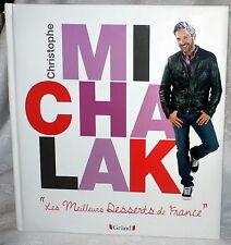 Christophe MICHALAK-Les meilleurs desserts de Francce-GRUND-2013