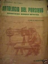 LEONARDO DA VINCI - ANTOLOGIA DEL PENSIERO 1953 PRIMA EDIZIONE