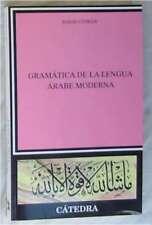 GRÁMATICA DE LA LENGUA ARABE MODERNA - DAVID COWAN - ED. CÁTEDRA 1998 VER INDICE