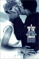 History of the French New Wave Cinema by Neupert, Richard