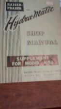 1953 Kaiser Frazer Hydra-matic shop manual supplement for Model K 53