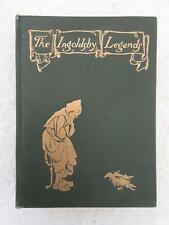 THE INGOLDSBY LEGENDS Thomas Ingoldsby ARTHUR RACKHAM E. P. Dutton 1930