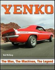 YENKO - the Man the Machine, the Legend by Bob McClurg Hardback 2010 1st Edition